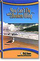 You can't fly with a broken wing book by Dick Innes
